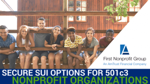 Secure SUI Options for 5013 Nonprofit Organizations